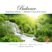 Balance: Relaxation Music — Santec Music Orchestra