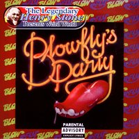 The Legendary Henry Stone Presents Weird World: BlowFly's Party — Blowfly