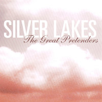 The Great Pretenders — Silver Lakes