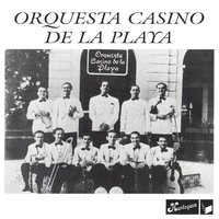 Orquesta Casino De La Playa — Orquesta Casino De La Playa