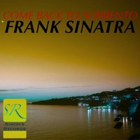 Come Back To Sorrento — Frank Sinatra