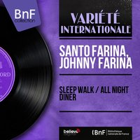 Sleep Walk / All Night Diner — Santo Farina, Johnny Farina