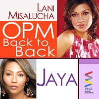 OPM Back to Back Hits of Lani Misalucha & Jaya — Lani Misalucha & Jaya