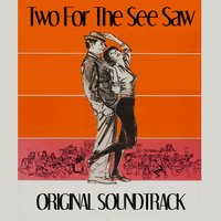 Two for the See Saw Medley: Song from Two for the See Saw (Main Title) / Salty Sophie / I'm Sick / Just Make One Claim / Where Were You All Night / Everybody's Got a Radio / Tess / He Saw She Saw / Song from Two for the See Saw / Two for the Twist / Empt — André Previn