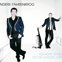 No More Tears On The Dancefloor — Anders I Fahrenkrog