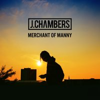 Merchant of Manny — J.Chambers
