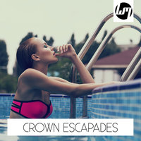 Crown Escapades — сборник