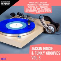 Jackin House & Funky Grooves, Vol. 3 — сборник
