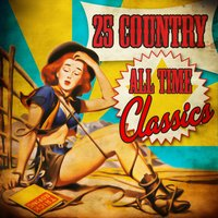 25 Country All Time Classics — сборник
