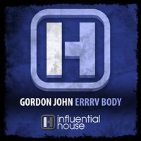 Errrv Body — GORDON JOHN