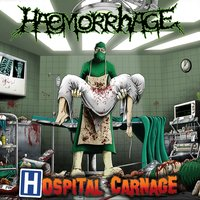 Hospital Carnage — Haemorrhage