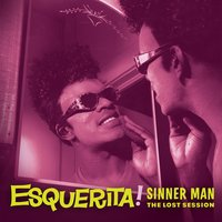 Sinner Man: The Lost Session — Esquerita
