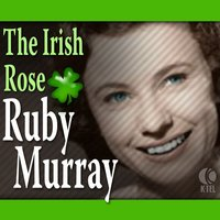 The Irish Rose — Ruby Murray