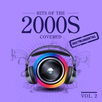 Hits 2000s Covered, Vol.2 — сборник