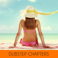Dubstep Chapters — SawJaw