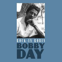 Rock-In Robin — Bobby Day