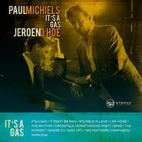 It's a Gas — Paul Michiels & Jeroen D'hoe