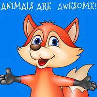 Animals Are Awesome! The Very Best Children's Sing-a-Longs, Nursery Rhymes, And Storysongs About Animals — сборник