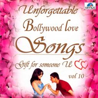 Unforgettable Bollywood Love Songs, Vol. 10 — сборник