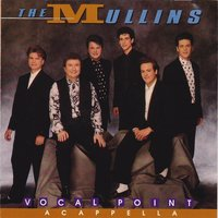 Vocal Point — Mullins