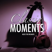 Classic Moments, Vol. 9 — The Classic Moments Orchestra, Джузеппе Верди