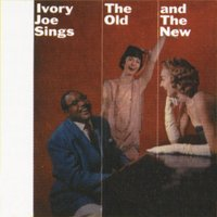 Sings The Old & The New — Ivory Joe Hunter