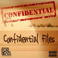 Confidential Files — Confidential