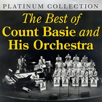 The Best of Count Basie and His Orchestra — Count Basie
