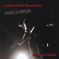 Legend of the Bunnyman: Media Sampler — Mantua Finials