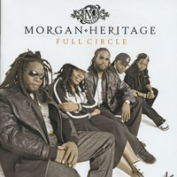 Full Circle — Morgan Heritage