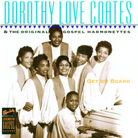 Get On Board — Dorothy Love Coates