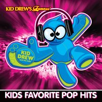 Kid Drew and the Kids: Kids Favorite Pop Hits — Kid Drew and the Kids