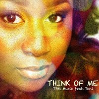 Think of Me — Tbm Music