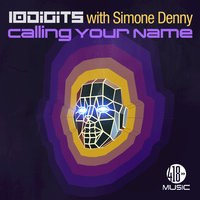 Calling Your Name — 10Digits & Simone Denny