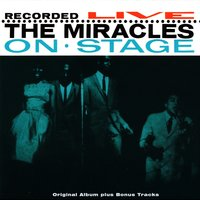 Reorded Live On Stage — The Miracles