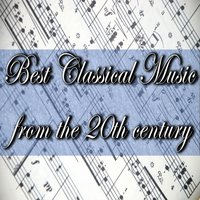Best Classical Music from 20th Century — сборник