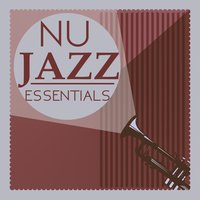Nu Jazz Essentials — Nu Jazz, Jazz Music Club in Paris, Musica Jazz Club, Jazz Music Club in Paris|Musica Jazz Club|Nu Jazz