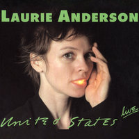 United States Live — Laurie Anderson