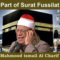 Part of Surat Fussilat — Mahmood ismail Al Charif