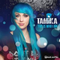 This Is Who I Am — Tamika
