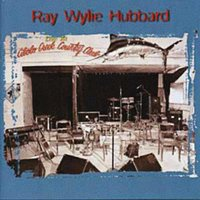 Live at Cibolo Creek Country Club — Ray Wylie Hubbard