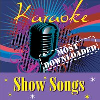 Karaoke - Show Songs - Most Downloaded — Karaoke