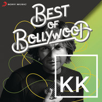 Best of Bollywood: KK — KK