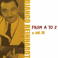 Django Reinhardt from A to Z, Vol. 10 — Django Reinhardt