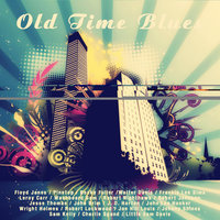 Old Time Blues — сборник
