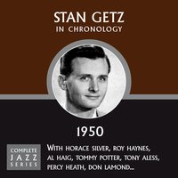 Complete Jazz Series 1950 — Stan Getz