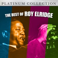 The Best of Roy Elridge — Roy Elridge