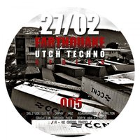 Earthquake Utch Techno Series 005 — сборник