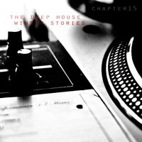 The Deep House Winter Stories - Chapter 15 — сборник