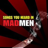 Songs You Heard in Mad Men — сборник
